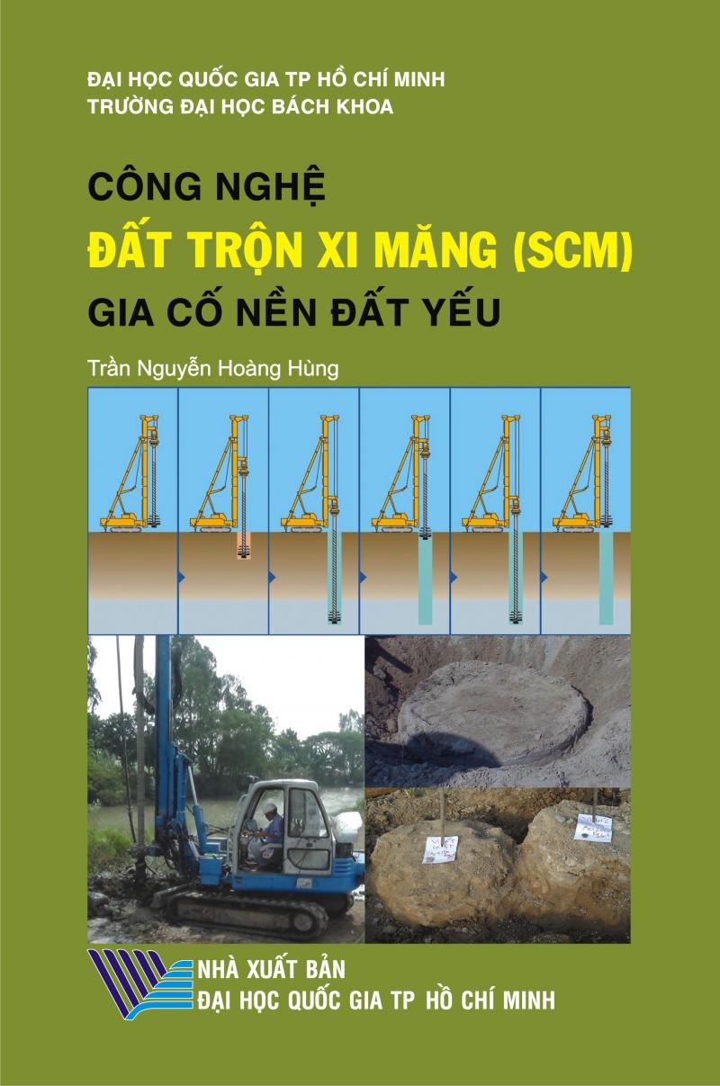 Công nghệ đất trộn xi măng (SCM) gia cố nền đất yếu