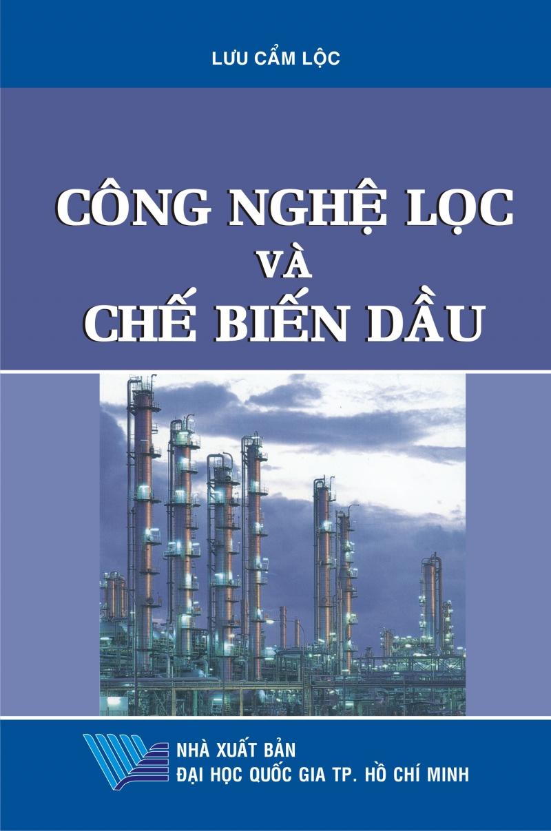 Công nghệ lọc và chế biến dầu