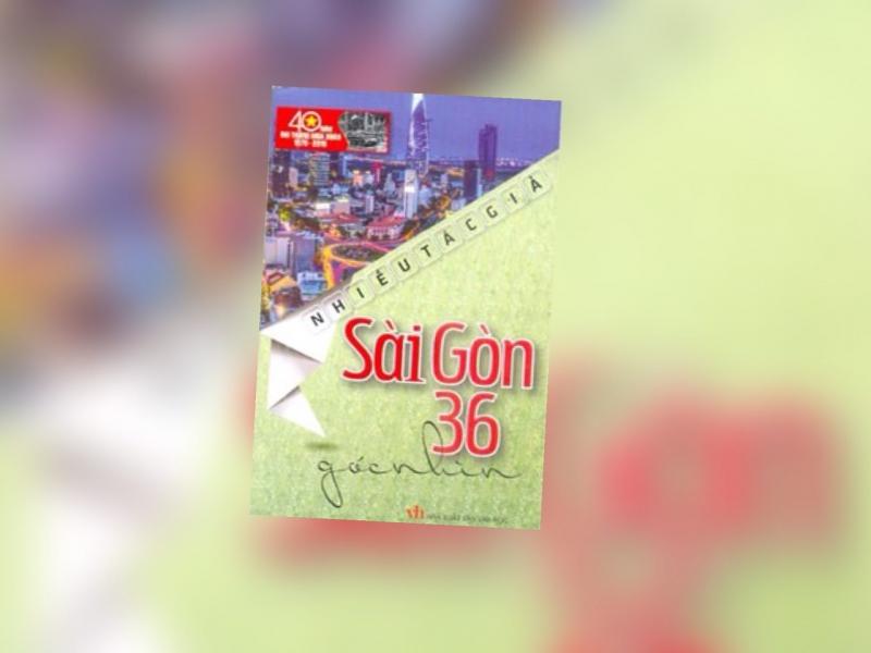 Sài Gòn 36 góc nhìn