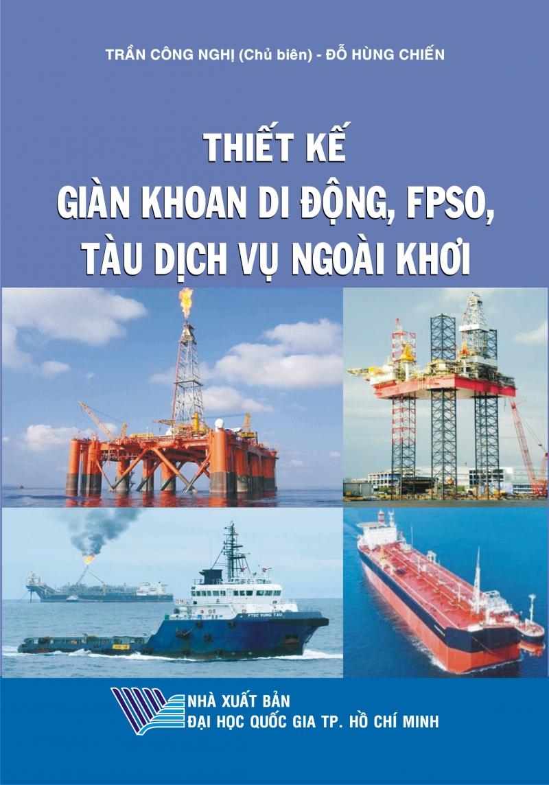 Thiết kế giàn khoan di động, FPSO, tàu dịch vụ ngoài khơi