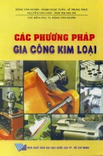 Các phương pháp gia công kim loại