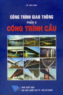 Công trình giao thông Phần 2 Công trình cầu
