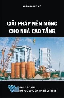 Giải pháp nền móng cho nhà cao tầng