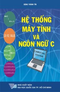 Hệ thống máy tính và ngôn ngữ C