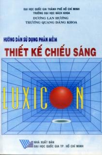 Hướng dẫn sử dụng phần mềm Thiết kế chiếu sáng Luxicon