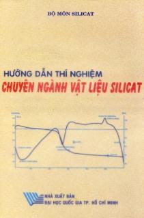 Hướng dẫn thí nghiệm Chuyên ngành vật liệu silicát