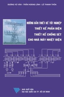 Hướng dẫn thiết kế tốt nghiệp Thiết kế phần điện Thiết kế chống sét cho nhà máy nhiệt điện