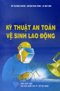 Kỹ thuật an toàn vệ sinh lao động