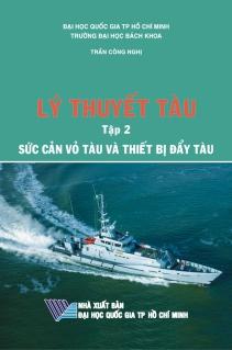 Lý thuyết tàu Tập 2: Sức cản vỏ tàu và thiết bị đẩy tàu